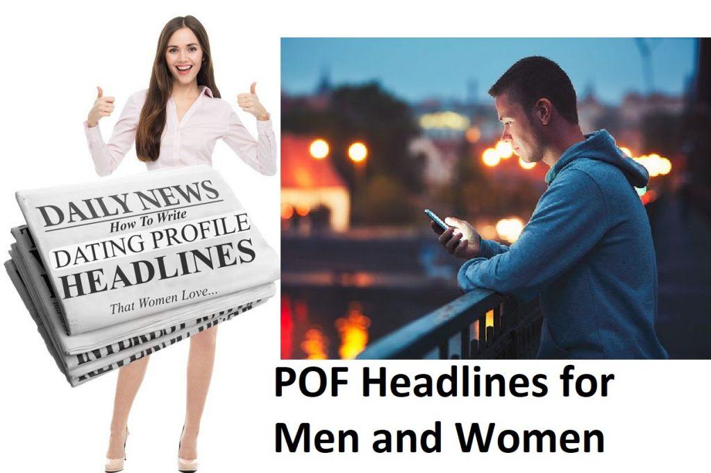 POF Headlines for Men and Women